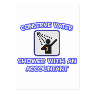 Conserve Water .. Shower With an Accountant Postcard