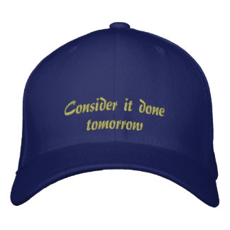 Consider it Done Embroidered Hat