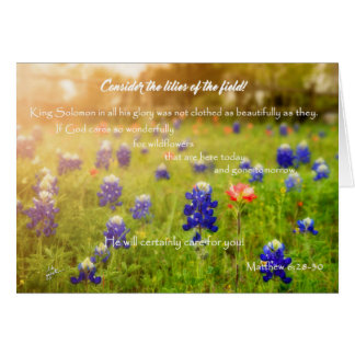 Consider the Lilies and Bluebonnets Card