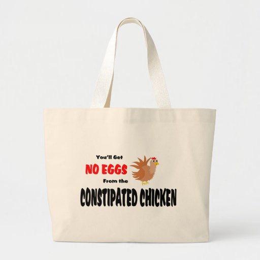 Constipated Chicken Canvas Bags