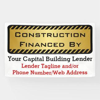 Construction Financed By Bank Developer Job Sign