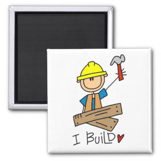 Construction I Build T-shirts and Gifts Magnet