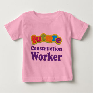 Construction Worker (Future) Infant Baby T-Shirt