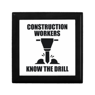 Construction Workers Know The Drill Gift Box