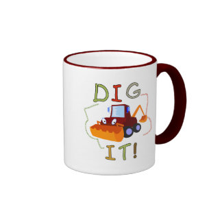 Constuction Vehicle Dig It Tshirts and Gifts Coffee Mugs
