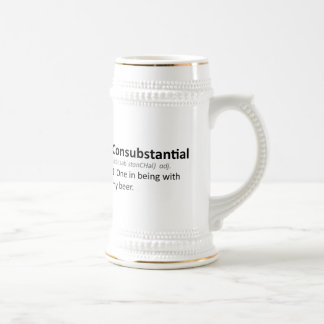Consubstantial: One in being with my beer 18 Oz Beer Stein