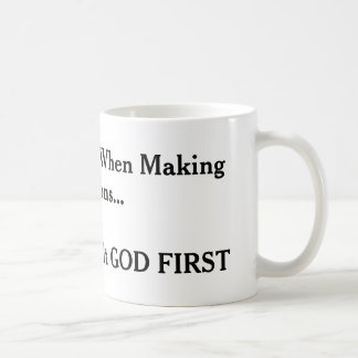 """Consult God First"" Classic White Coffee Mug"
