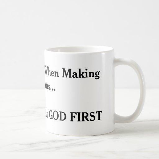 """Consult God First"" Mug"