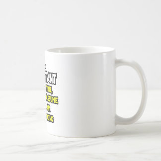 Consultant .. Assume I Am Never Wrong Coffee Mug