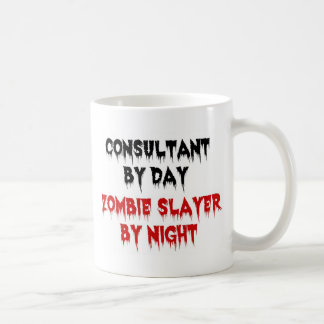 Consultant by Day Zombie Slayer by Night Coffee Mug