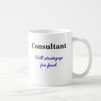 Consultant-Will strategize for food Mug