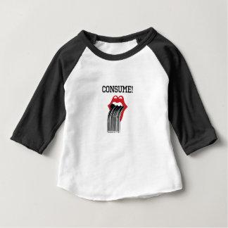Consume Baby T-Shirt