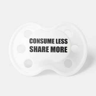 Consume Less Share More Baby Pacifiers