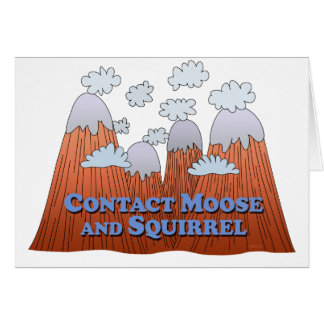 Contact Moose and Squirrel - Dark Greeting Card