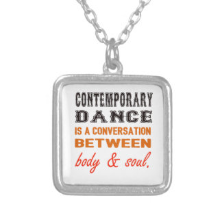 Contemporary dance is a conversation between body square pendant necklace