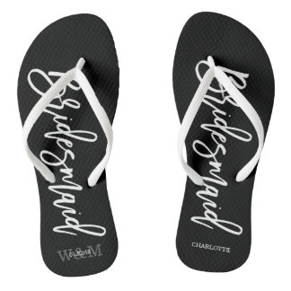 "Contemporary Typography ""Bridesmaid"" Flip Flops"
