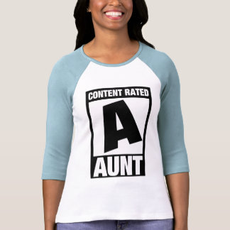 Content Rated Aunt T Shirts
