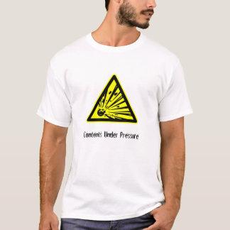 Contents Under Pressure T-Shirt