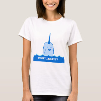 Continues? The Happy Narwhal T-Shirt