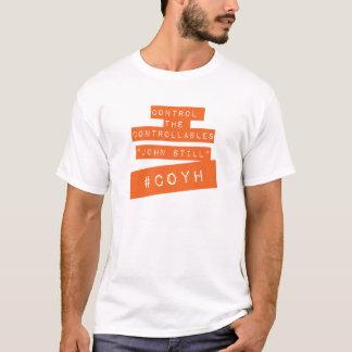 CONTOL THE CONTROLLABLES T-Shirt