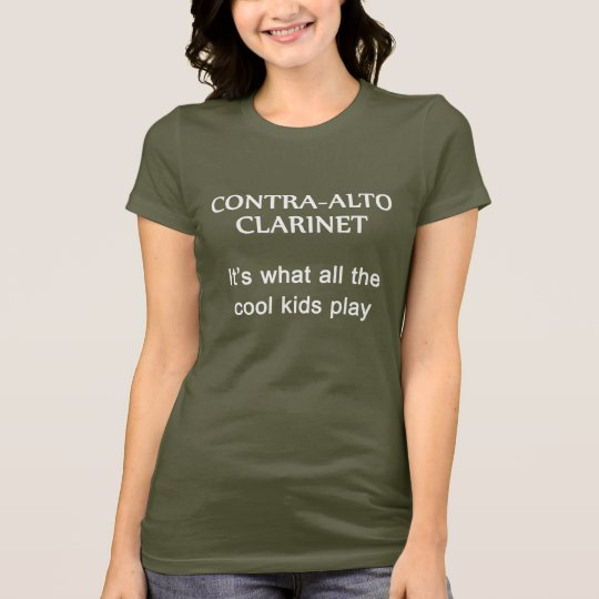 Contra-Alto Clarinet. What the cool kids play T-Shirt