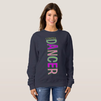 Contra Dancer IV Sweatshirt