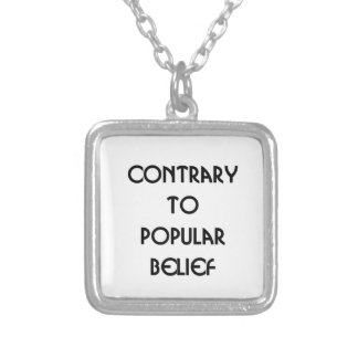 contrary to popular belief silver plated necklace