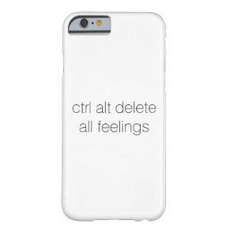 Control Alt Delete All Feelings iPhone case