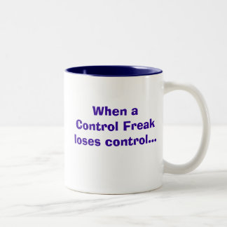 Control. Freak! Two-Tone Coffee Mug