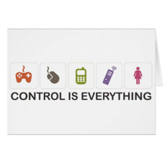 Control Is Everything  Card