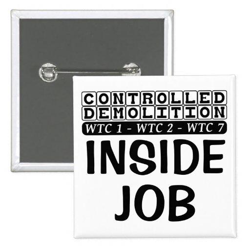 Controlled Demolition WTC Building 7 Inside Job Button