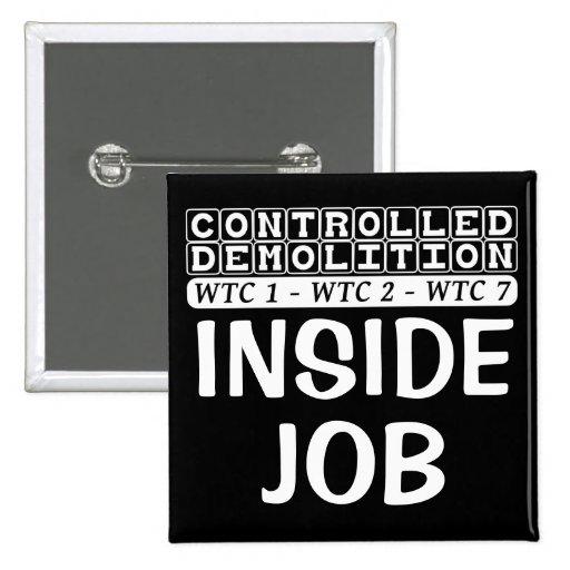Controlled Demolition WTC complex Inside Job black Button