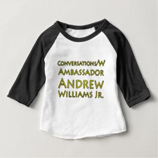 Conversations w/Ambassador Andrew Williams Jr. Baby T-Shirt
