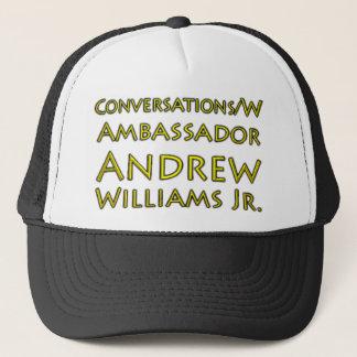 Conversations w/Ambassador Andrew Williams Jr. Trucker Hat