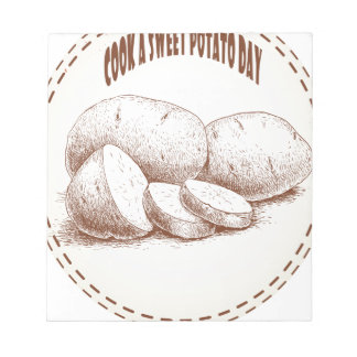Cook a Sweet Potato Day - Appreciation Day Notepad