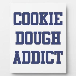 Cookie Dough Addict Plaque