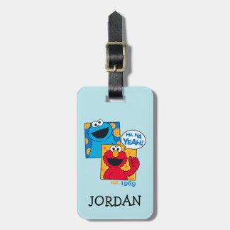 Cookie Monster & Elmo | Ha Ha Yeah Luggage Tag