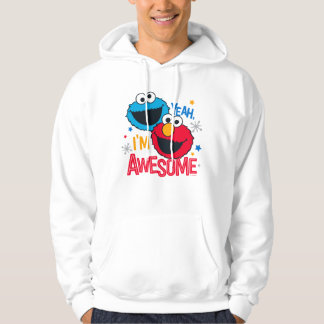 Cookie Monster & Elmo | Yeah, I'm Awesome Hoodie