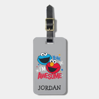 Cookie Monster & Elmo | Yeah, I'm Awesome Luggage Tag