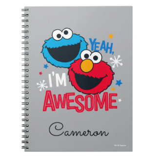 Cookie Monster & Elmo | Yeah, I'm Awesome Notebook