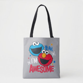 Cookie Monster & Elmo | Yeah, I'm Awesome Tote Bag