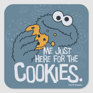 Cookie Monster | Me Just Here for the Cookies Square Sticker