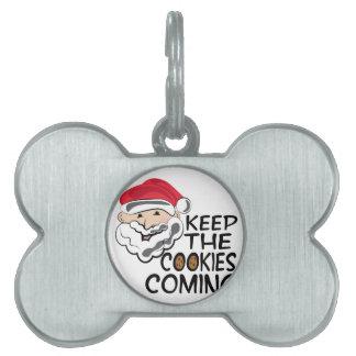 Cookies Coming Pet Tag