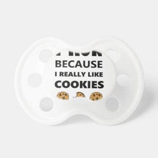 Cookies for health, Run running Pacifier