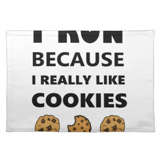 Cookies for health, Run running Placemat