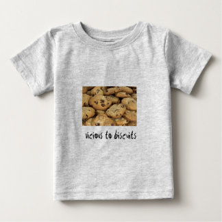 cookies, vicious you biscuits baby T-Shirt