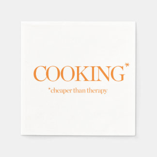 Cooking Cheaper Than Therapy Disposable Napkin