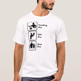 Cooking, Do It Yourself (DIY), Dad T-Shirt