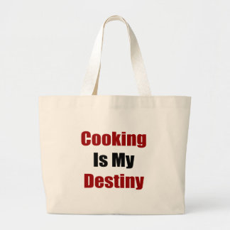 Cooking Is My Destiny Large Tote Bag
