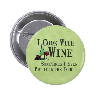 Cooking with Wine 2 Inch Round Button